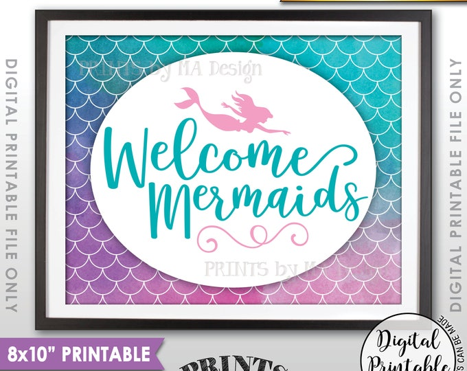 """Mermaid Party Sign, Mermaid Birthday Party, Birthday Welcome Mermaids Sign, Mermaid Tail, 8x10"""" Watercolor Style Printable Instant Download"""