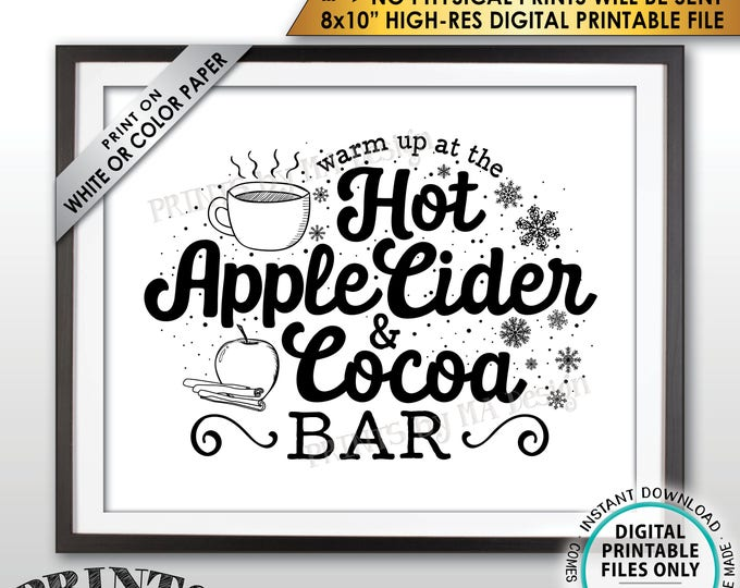 """Hot Cocoa, Apple Cider, Warm Up at the Hot Apple Cider & Cocoa Bar, Halloween Fall Autumn Thanksgiving, PRINTABLE 8x10"""" Instant Download"""