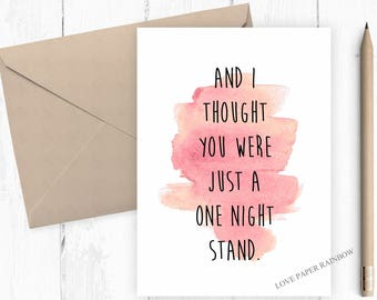 one night stand card, funny anniversary card, funny valentines day card, girlfriend card, boyfriend card, valentines card, 1 night stand