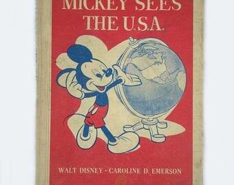 MICKEY SEES THE U.S.A. Disney Book by Walt Disney & C Emerson • Vintage 1944 Hardback