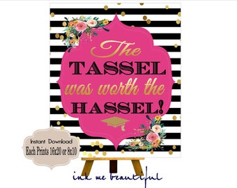 PRINTABLE The Tassel Was Worth the Hassel, Graduation Party, Graduation Signs, Spades Collection KS001