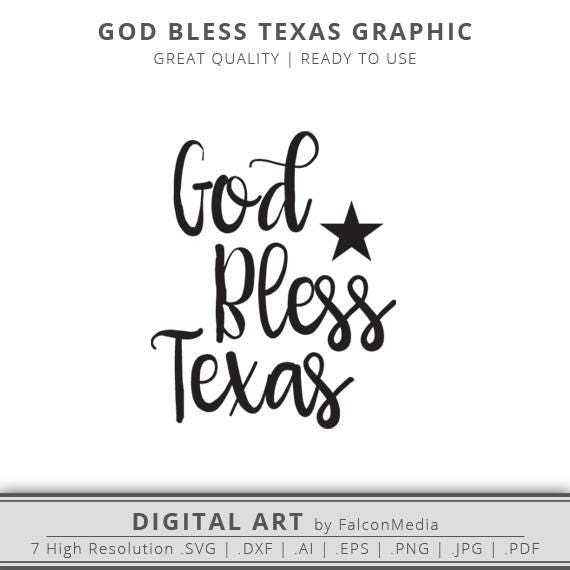 god bless texas state graphic texas silhouette texas svg cut files digital download cricut cameo ready to use