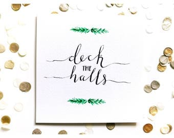 Deck the Halls Christmas card, watercolour, typography