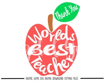 Worlds Best Teacher Thank You svg / dxf / eps / png files. Download. Compatible with Cricut and Silhouette machines. Commercial use ok