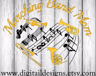 Band Mom SVG - png - dxf - eps - fcm - ai - Instant Download - Commercial Use - Cricut Silhouette File - Marching Band SVG