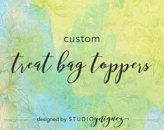 Custom Printable Treat Bag Toppers, Custom Printable Treat Bag Labels, Custom Party Favor Designs, Digital PDF Only