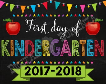First Day of Kindergarten Sign, Instant Download, First Day of School Color Chalkboard, Back To School, Chalkboard Sign, Kindergarden