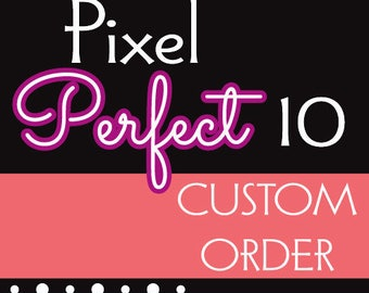 CUSTOM ORDER - Add simple customizations to a Instant Download order    - Emailed, nothing is shipped