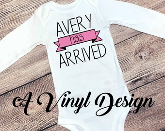 Baby Has Arrived Birth Announcement Boy/Girl Bodysuit