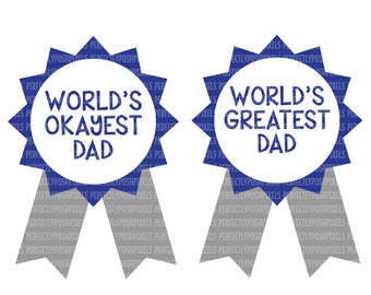 World's Greatest Father, SVG Files, Cutting Files, Cricut Design Space, Silhouette Studio, Printable Clipart, Commercial Use Okay