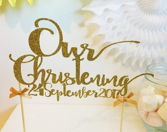 Christening Cake Topper with Date,  Glitter Cake Topper, Baptism, Naming Ceremony, Customised Cake Decor, Cake Smash, Photo Prop