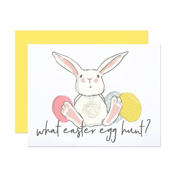 What Egg Hunt? - Funny Easter Card