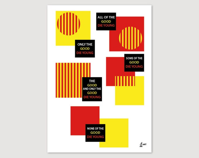 Only the good die young 01 [mathematical abstract art print, unframed] A4/A3 sizes