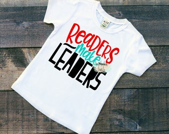Readers Make Leaders Youth Shirt, Read Across America, Reading Is Cool, Read, Librarian, Teacher, Kid Shirt, Book Worm,Sweet Southern Craft