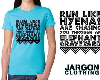Run like Hyenas are chasing you through an Elephant Graveyard