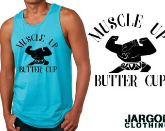 Muscle Up Butter Cup