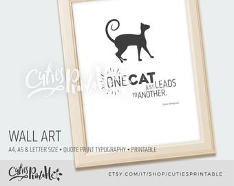 Wall art • quote print • typography printable• art office • decor office • print printable • poster art • Cat Cats Kitten