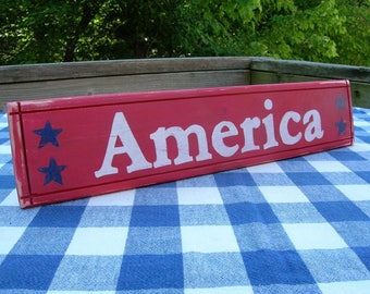 America Wood Sign - Patriotic, Fourth of July - Rustic Red Sign