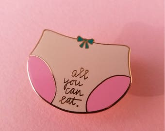 All You can Eat Sex Positive Enamel Pin