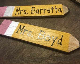 Personalized Teacher Gift - Pencil Sign