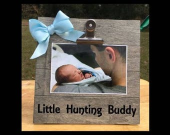 Little Hunting Buddy - funny New Baby Birth -Pregnancy Announcement Frame Family Gift - Picture/Photo Clip Frame - Custom Made - Options!