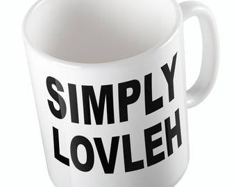 SIMPLY LOVLEH Mug