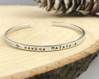 Customize your Cuff, Hakuna Matata Bracelet, Mantra Bracelet, personalized Metal Bracelet, Hand Stamped Cuff, quote bracelet, gift for her