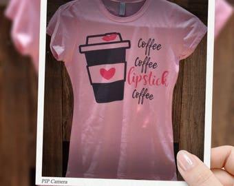 Coffee Cofffe Lipstick Coffee Tshirt