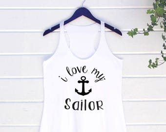 I Love My Sailor Tank. Navy America Hero Patriotic. Homecoming Deployment. Milso wife fiance girlfriend