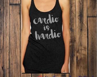 Cardio is Hardio Work Out Racerback Tank