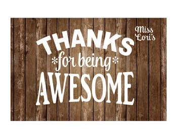 Thanks for being awesome SVG DFX Cut file  Cricut explore file mug design   sign decalscrapbook vinyl decal wood sign t shirt cricut cameo