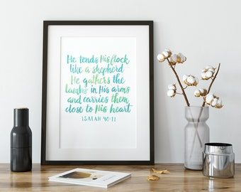 Isaiah 40:11 Bible Verse Art  - He Tends His Flock Like a Shepherd - Watercolor Lettering Scripture Print - Printable Wisdom - Encouragement