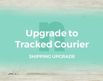 Shipping Upgrade: Upgrade my shipping to Tracked Courier