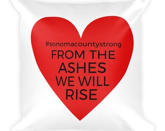 Sonoma Strong Valentines Love Sonomacountystrong Square Pillow