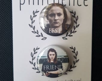 Game of Thrones Best Friends Pin Badge - Sansa & Arya Stark Pins - Game of Thrones Badges - Game of Thrones Pinback Buttons