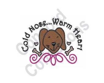 Cold Nose Warm Heart - Machine Embroidery Design, Dog, Puppy