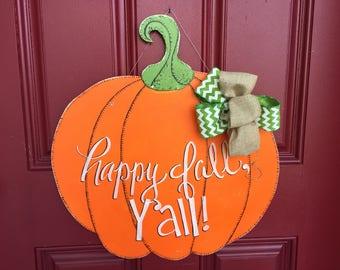 Pumpkin door hanger, fall door hanger, autumn door hanger, fall wreath, pumpkin wreath, happy fall y'all door hanger, southern door hanger