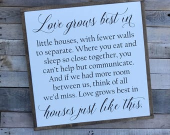 Larger Size! Love grows best in Little Houses 25x25