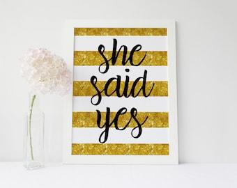 She Said Yes - Gold Sparkles | Bridal Shower Sign | Bridal Shower Decor | Engagement | Kate Spade Theme | Gold, Black & White | DIGITAL FILE