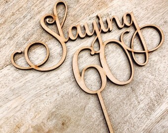 CLEARANCE! 1 ONLY Timber Slaying 60 Cake Topper Sixtieth Birthday Cake Topper 60th Birthday Cake Topper Cake Decoration Cake Decorating sixt