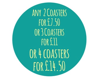 Coaster Special Offer, Any 2 Coasters For 7.50 Pounds GBP, Any 3 Coasters For 11 Pounds GBP, Any 4 Coasters For 14.50 Pounds GBP, Multibuy