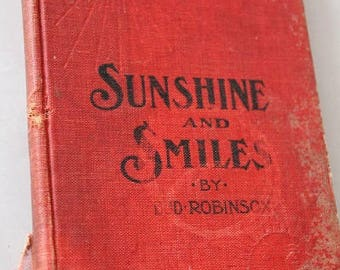 Sunshine and smiles vintage 1903 book-Bud Robinson-Christian book-Religious book-Vinatge old book-decor or craft book-Early 1900's book