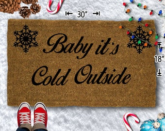 Baby It's Cold Outside - Christmas - Winter Coir Doormat - 18x30 - Welcome Mat - House Warming - Mud Room - Gift - Custom