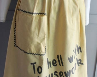 "Vintage Linen Pleated Half Apron ""To Hell with Housework"""