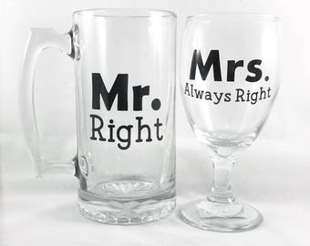 Mr. Right Mrs. Always Right Glass Set - Anniversary Gift - Wedding Gift - Bridal Shower Gift - Engagement Gift - Summer Weddings