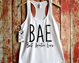 Best Auntie Ever shirt. Best Auntie Tank. Aunt Shirt. BAE. Auntie Gift. Racerback Tank. Gift For Relative. Athletic T-Shirt. Exercise Tank