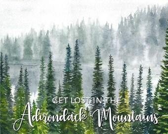 Adirondack Watercolor Art, Adirondack Print, In The Adirondacks Wall Decor, Adirondack Mountain Wilderness,  Adirondack Lodge Poster