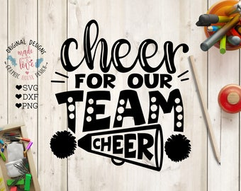 Cheerleader svg, Cheer For Our Team Cut File in SVG, DXF, PNG, Cheer svg, Sports svg, athletes svg, Cheer dxf file, cheers svg file, cricut