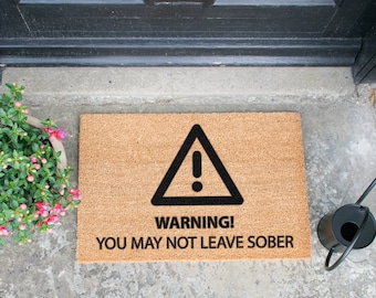 Sober Warning doormat - 60x40cm - Quirky Alcohol Gift