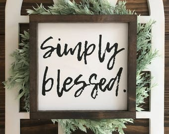 """Simply Blessed Painted Wood Sign with wood frame - (10""""x10"""")"""